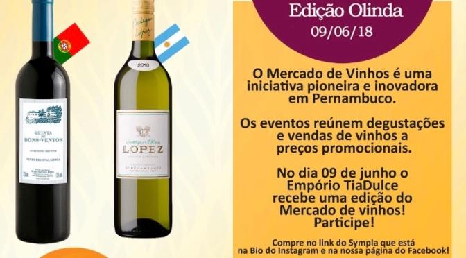 Olinda recebe Mercado de Vinhos.