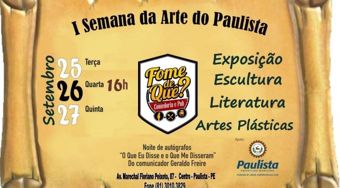 Primeira semana de Arte na cidade de Paulista – PE.
