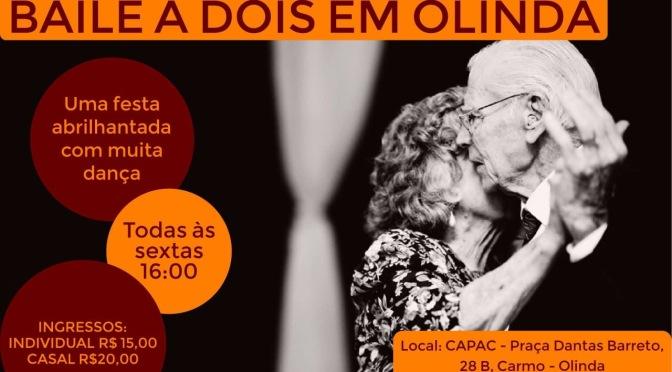 Em Olinda, Baile a Dois lança encontro marcado nas sextas-feiras.