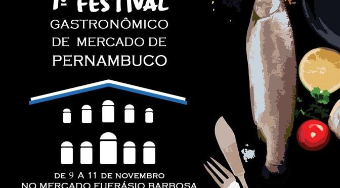 Mercado Eufrásio Barbosa em Olinda sedia festival gastronômico com pratos de 16 chefs.