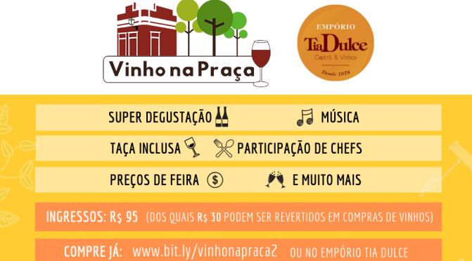 """Olinda recebe segunda edição do """"Vinho na Praça"""" no Empório Tia Dulce."""
